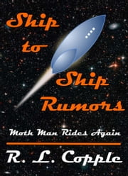 Ship to Ship Rumors ebook by R. L. Copple