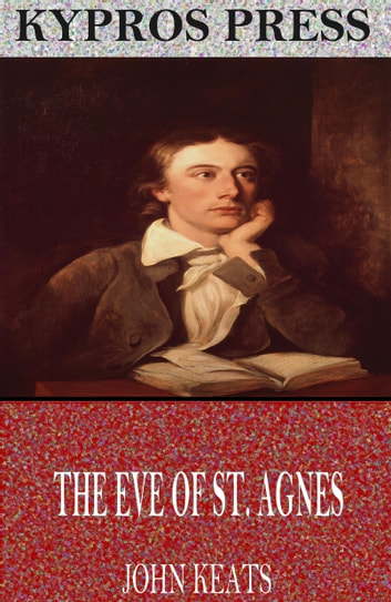 The Eve of St. Agnes ebook by John Keats