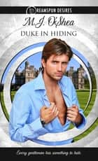 Duke in Hiding ebook by M.J. O'Shea