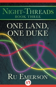 One Land, One Duke ebook by Ru Emerson