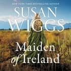 The Maiden of Ireland - A Novel audiobook by