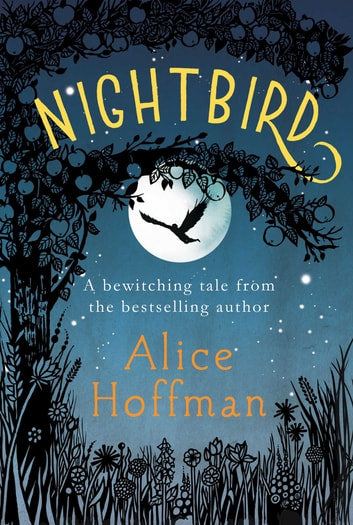 Nightbird eBook by Alice Hoffman