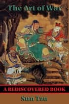 The Art of War (Rediscovered Books) - With linked Table of Contents ebook by Sun Tzu