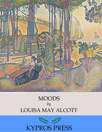 Moods ebook by Louisa May Alcott