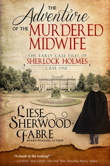 The Adventure of the Murdered Midwife ebook by Liese Sherwood-Fabre