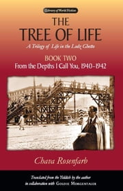 The Tree of Life, Book One: On the Brink of the Precipice, 1939 ebook by Rosenfarb, Chava