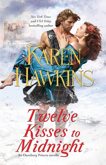 Twelve Kisses to Midnight - A Novella ebook by Karen Hawkins