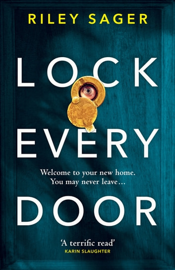 Lock Every Door ebook by Riley Sager