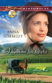 A Groom for Greta ebook by Anna Schmidt