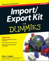 Import / Export Kit For Dummies ebook by John J. Capela