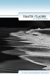 Death Claims: A Dave Branstetter Mystery ebook by Hansen, Joseph