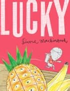 Lucky ebook by David Mackintosh