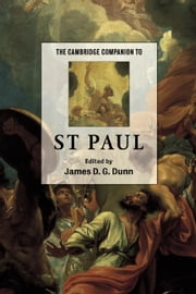 The Cambridge Companion to St Paul ebook by James D. G. Dunn