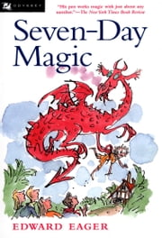 Seven-Day Magic ebook by Edward Eager,N. M. Bodecker