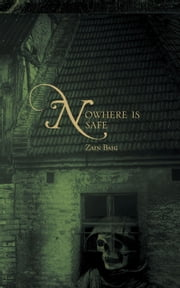 Nowhere is Safe ebook by Zain Baig