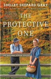 The Protective One ebook by Shelley Shepard Gray