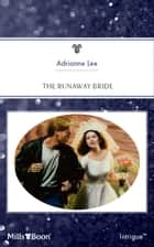 The Runaway Bride ebook by Adrianne Lee