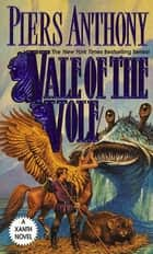 Vale of the Vole ebook by Piers Anthony