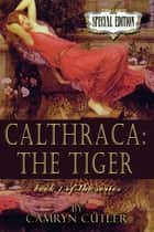 The Tiger ebook by Camryn Cutler