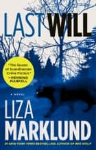 Last Will ebook by Liza Marklund