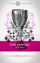 Last Call eBook by Tim Powers