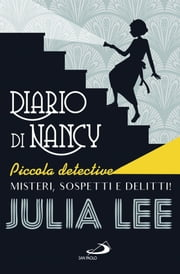 Diario di Nancy piccola detective Ebook di Julia Lee