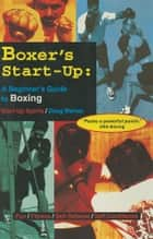 Boxer's Start-Up ebook by Doug Werner