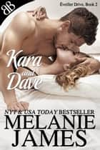 Kara and Dave ebook by Melanie James