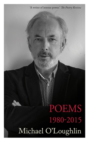 Poems 1980-2017 ebook by Michael J. O'Loughlin