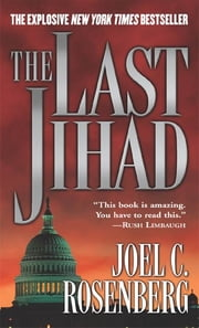 The Last Jihad ebook by Joel C. Rosenberg