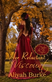 Her Reluctant Viscount ebook by Aliyah Burke