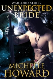 Unexpected Bride ebook by Michelle Howard