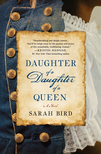 Daughter of a Daughter of a Queen ebook by Sarah Bird