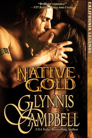 Native Gold ebook by Glynnis Campbell