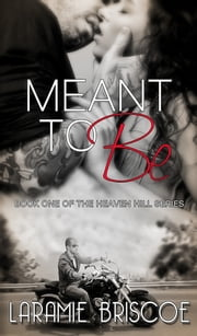 Meant To Be ebook by Laramie Briscoe