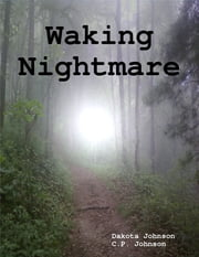 Waking Nightmare ebook by Kobo.Web.Store.Products.Fields.ContributorFieldViewModel