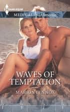 Waves of Temptation ebook by Marion Lennox