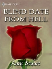 Blind Date from Hell ebook by Anne Stuart