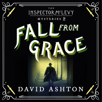 Fall From Grace - An Inspector McLevy Mystery 2 audiobook by David Ashton