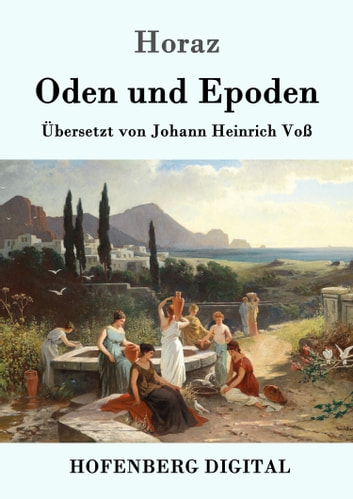 Oden und Epoden eBook by Horaz