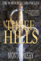Three Hills ebook by Mark Montgomery