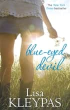 Blue-Eyed Devil - Number 2 in series ebook by Lisa Kleypas