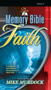 The Memory Bible on Faith ebook by Mike Murdock