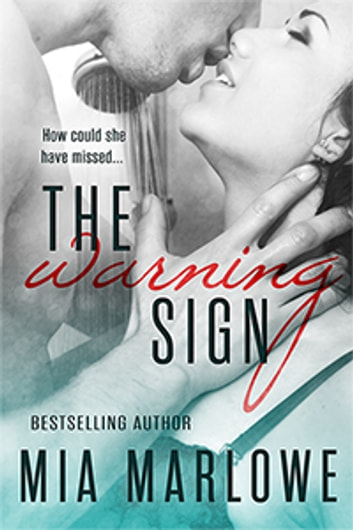 The Warning Sign ebook by Mia Marlowe