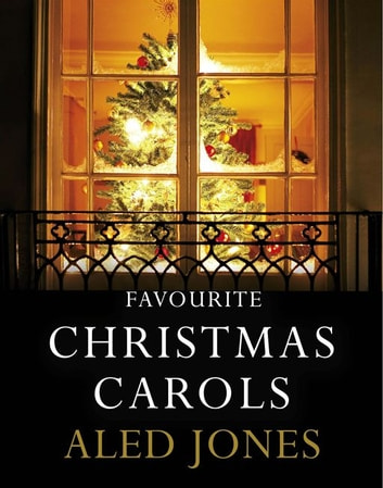 Aled Jones' Favourite Christmas Carols ebook by Aled Jones