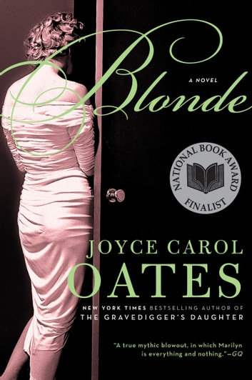 Blonde - A Novel ebook by Joyce Carol Oates