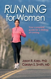 Running for Women ebook by Jason Karp, Carolyn Smith