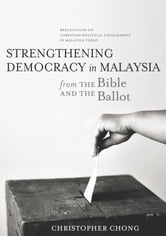 Strengthening Democracy in Malaysia - The Need for a Vibrant Public Sphere ebook by Christopher Chong