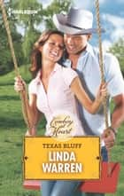 Texas Bluff ebook by Linda Warren