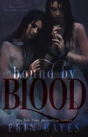 Bound by Blood ebook by Erin Hayes